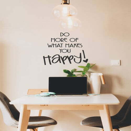 foto Wall Stickers DO MORE WHAT MAKES YOU HAPPY
