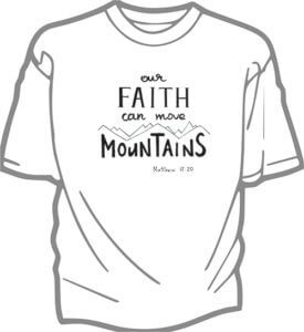 foto T-shirt Vuxen FAITH CAN MOVE MOUNTAINS